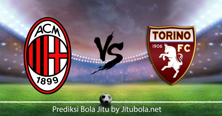 Prediksi bola AC Milan vs Torino