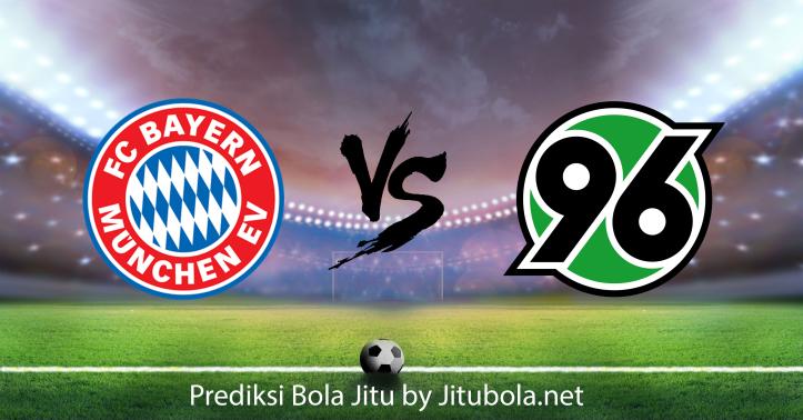 Prediksi bola Bayern munchen vs Hannover 96