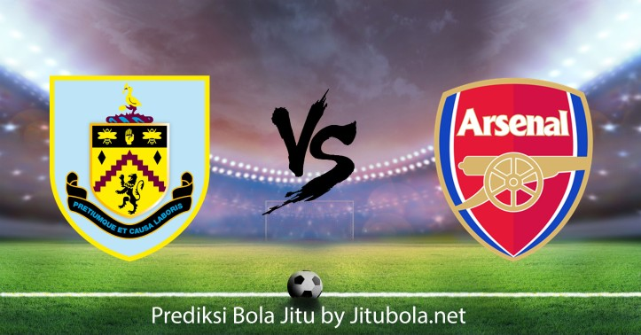 Prediksi bola Burnley vs Arsenal