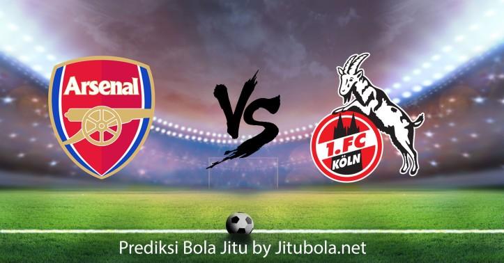 Prediksi bola Jitu Arsenal VS Cologne.jpg