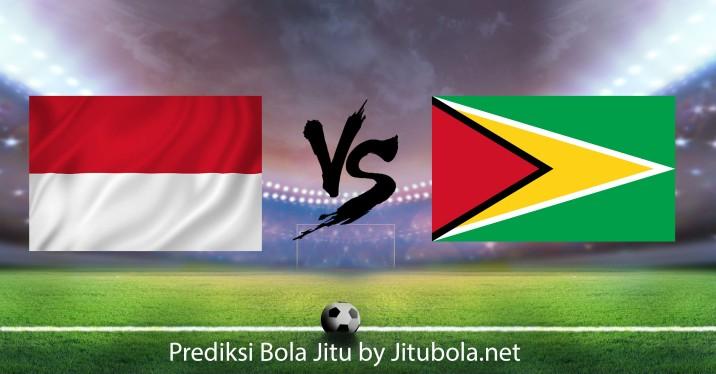 Prediksi bola jitu Indonesia vs Guyana