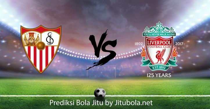 Prediksi bola jitu Sevilla VS Liverpool