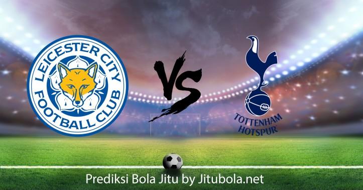 Prediksi bola Leicester City vs Tottenham Hotspur