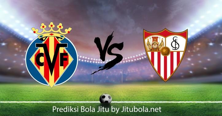 Prediksi bola Villarreal vs Sevilla