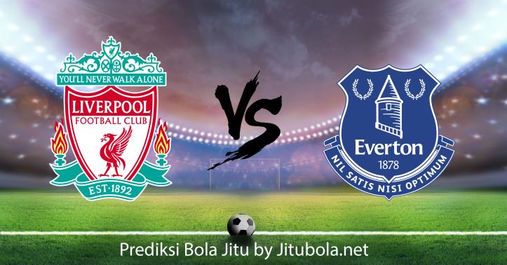 Prediksi bola Liverpool vs Everton